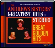 THE ANDREWS SISTERS' GREATEST HITS IN STEREO AND GREAT GOLDEN HITS