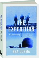 THE EXPEDITION: A Love Story