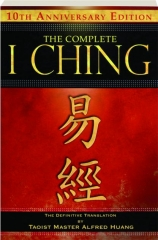 THE COMPLETE I CHING, 10TH ANNIVERSARY EDITION