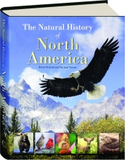 THE NATURAL HISTORY OF NORTH AMERICA