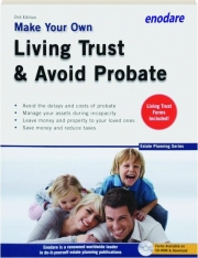 MAKE YOUR OWN LIVING TRUST & AVOID PROBATE, 2ND EDITION