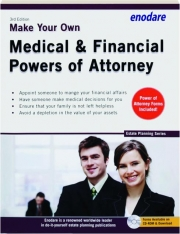 MAKE YOUR OWN MEDICAL & FINANCIAL POWERS OF ATTORNEY, 3RD EDITION