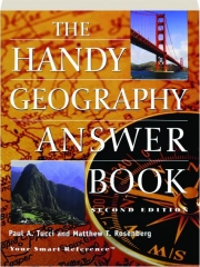 THE HANDY GEOGRAPHY ANSWER BOOK, SECOND EDITION