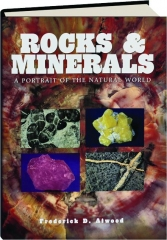 ROCKS & MINERALS: A Portrait of the Natural World
