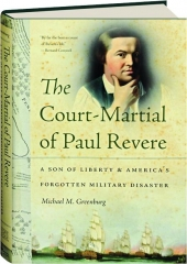 THE COURT-MARTIAL OF PAUL REVERE