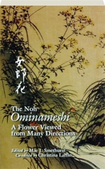 THE NOH OMINAMESHI: A Flower Viewed from Many Directions