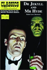 DR JEKYLL AND MR HYDE: Classics Illustrated, No. 33