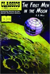 THE FIRST MEN IN THE MOON: Classics Illustrated, No. 41