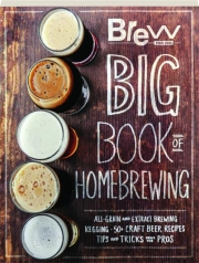 BREW YOUR OWN BIG BOOK OF HOMEBREWING