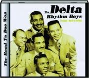THE DELTA RHYTHM BOYS: I Dreamt I Dwelt in Harlem
