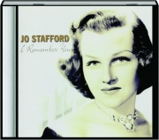 JO STAFFORD: I Remember You