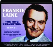 FRANKIE LAINE: The Hits Collection 1947-61