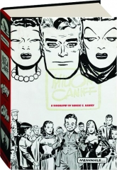 MEANWHILE...: A Biography of Milton Caniff