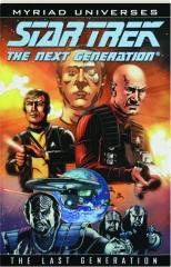 STAR TREK THE NEXT GENERATION: The Last Generation