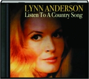 LYNN ANDERSON: Listen to a Country Song
