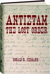 ANTIETAM: The Lost Order