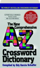 THE NEW COMPREHENSIVE A-Z CROSSWORD DICTIONARY, REVISED EDITION