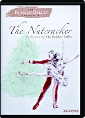 THE NUTCRACKER: The Russian Ballet Collection