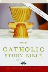 THE CATHOLIC STUDY BIBLE, SECOND EDITION: New American Bible, Revised Edition
