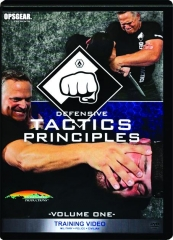 DEFENSIVE TACTICS PRINCIPLES, VOLUME ONE