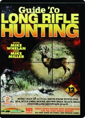 GUIDE TO LONG RIFLE HUNTING