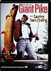 THE HUNT FOR GIANT PIKE