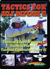 TACTICS FOR SELF DEFENSE II