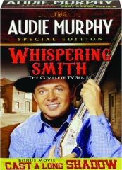 WHISPERING SMITH: The Complete TV Series--Audie Murphy Special Edition