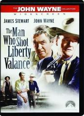 THE MAN WHO SHOT LIBERTY VALANCE: The John Wayne Collection