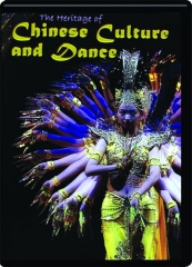 THE HERITAGE OF CHINESE CULTURE AND DANCE