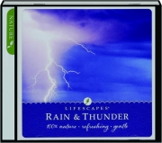 RAIN & THUNDER: Lifescapes