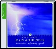 RAIN & THUNDER, VOLUME 2: Lifescapes