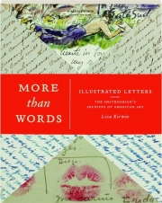 MORE THAN WORDS: Illustrated Letters from the Smithsonian's Archives of American Art