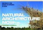 NATURAL ARCHITECTURE NOW