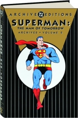 SUPERMAN: The Man of Tomorrow Archives, Volume 2