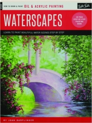 WATERSCAPES: Oil & Acrylic Painting