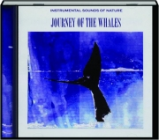 JOURNEY OF THE WHALES: Instrumental Sounds of Nature