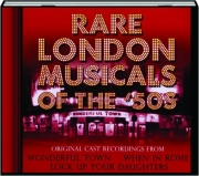 RARE LONDON MUSICALS OF THE '50S
