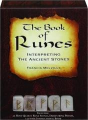 THE BOOK OF RUNES: Interpreting the Ancient Stones