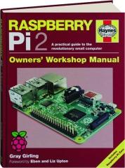 RASPBERRY PI2: Owners' Workshop Manual
