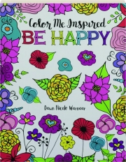 BE HAPPY: Color Me Inspired