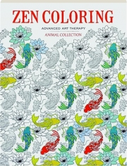 ZEN COLORING ADVANCED ART THERAPY: Animal Collection