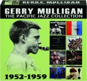 GERRY MULLIGAN: The Pacific Jazz Collection 1952-1959