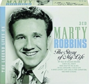 MARTY ROBBINS: The Story of My Life