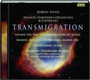 TRANSMIGRATION: Robert Spano / Atlanta Symphony Orchestra & Choruses