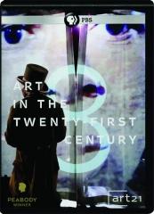 ART IN THE TWENTY-FIRST CENTURY: Art 21, Season 8