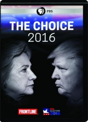 THE CHOICE 2016: FRONTLINE