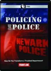 POLICING THE POLICE: FRONTLINE