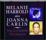 MELANIE HARROLD AKA JOANNA CARLIN: The Complete '70s Albums