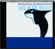 SONG OF THE WHALES: Instrumental Sounds of Nature
